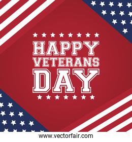 happy veterans day celebration card with lettering and usa flag