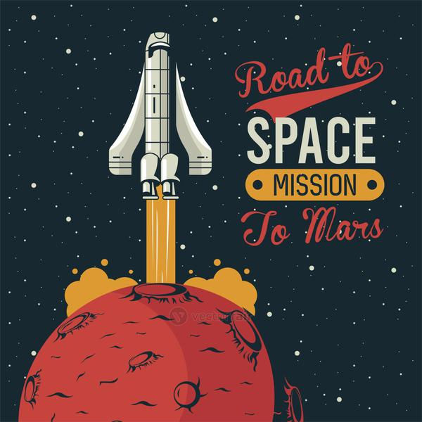 road to space lettering with spaceship startup in mars poster vintage style