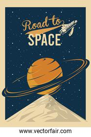 road to space lettering with saturn planet in poster vintage style