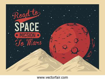 road to space lettering with mars planet in poster vintage style