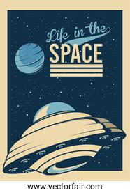 life in the space lettering with in ufo flying poster vintage style