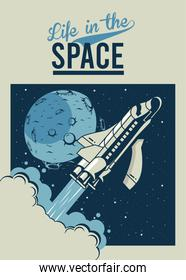 life in the space lettering with spaceship and moon in poster vintage style