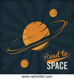 road to space lettering with saturn and moons in poster vintage style