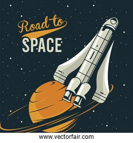 road to space lettering with spaceship and saturn in poster vintage style