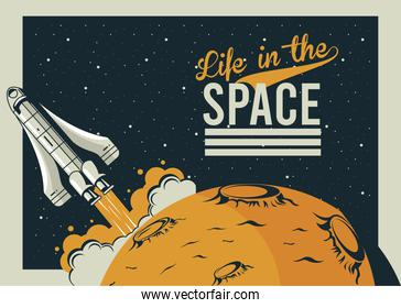 life in the space lettering with spaceship startup in poster vintage style