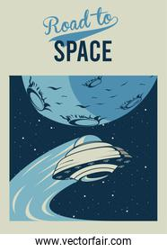 road to space lettering with ufo and moon in poster vintage style