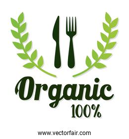 organic 100 percentage lettering with leaves and knife