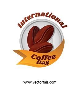 international coffee day label with coffee beans