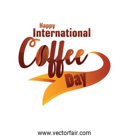 happy international coffee day label with decorative ribbon