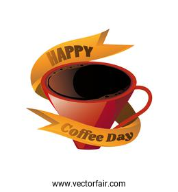 happy coffee day label with cup of coffee