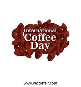 international coffee day label with coffee beans on white background