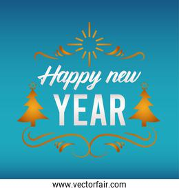 happy new year lettering card with pines trees golden