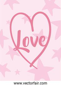Love card with heart and stars vector design
