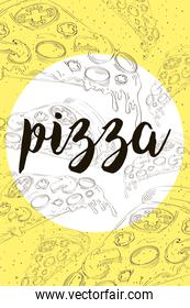 delicious italian pizza fast food drawn pattern and lettering