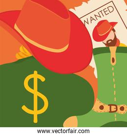 Wild west boot with hat cowboy man wanted paper and money bag vector design