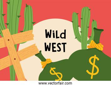 Wild west road sign money bags and cactus vector design