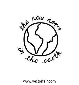 new normal lettering campaign with earth planet hand made line style