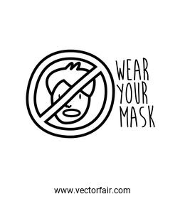 wear your mask lettering campaign with man in denied symbol line style