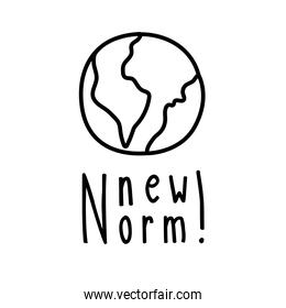new normal lettering campaign with world planet hand made line style