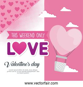 valentines day poster lettering with balloon air hot of heart
