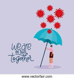 we are in this together lettering and woman with one safety mask, red particles and one blue umbrella