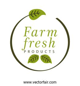 farm fresh products, label in circle frame with leaves on white background
