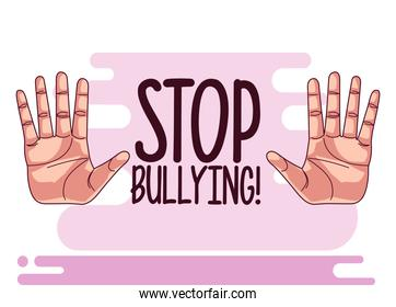 stop bullying lettering and hands stoping