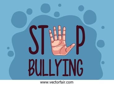 stop bullying lettering and hand stoping