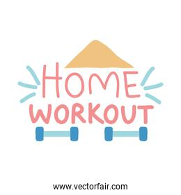 home workout lettering desing with dumbbells around, colorful design