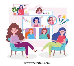 virtual party, women in home meeting friends, chat with people online