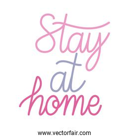 stay at home lettering, isolated icon