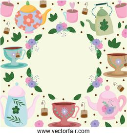 Tea time, wreath floral teapot cups leaves flowers fresh