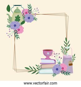 Tea time, cute kettle cups books flowers and leaves frame decoration