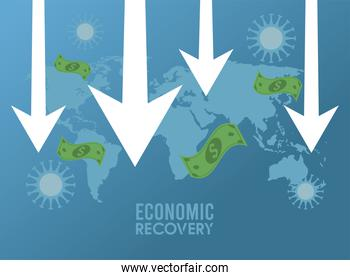 economic recovery for covid19 poster with bills dollars money and arrows down in earth maps