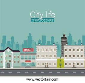 city life megalopolis lettering in cityscape scene with market and buildings