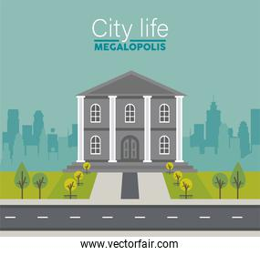 city life megalopolis lettering in cityscape scene with governmental building