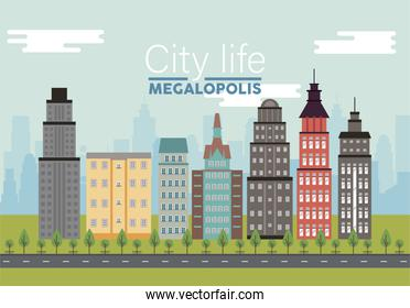 city life megalopolis lettering in cityscape scene with skyscrapers