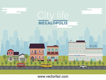 city life megalopolis lettering in cityscape scene with hospital and buildings