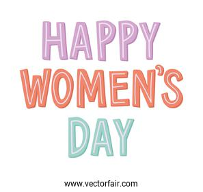 happy womens days lettering on a white background