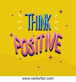 Think positive with stars vector design