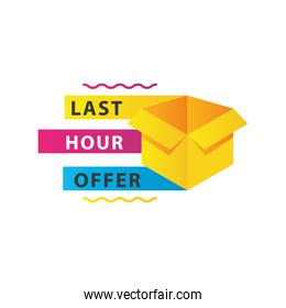 last hour offer sale countdown lettering with box carton