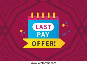 last pay offer sale countdown lettering with calendar in fucshia background