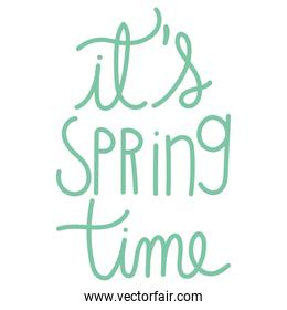 handwritten lettering its spring time isolated style