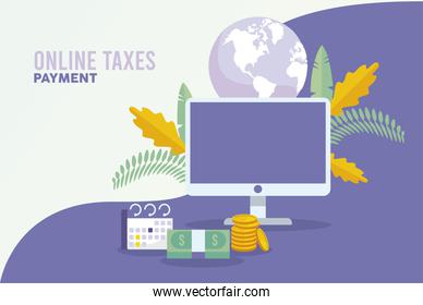 online taxes payment with desktop and earth planet