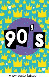 90s forever poster with crowns and abstract shapes, colorful design
