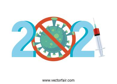 2021 year with covid19 vaccine syringe and stop virus