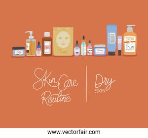skin care rutine and dry skin lettering
