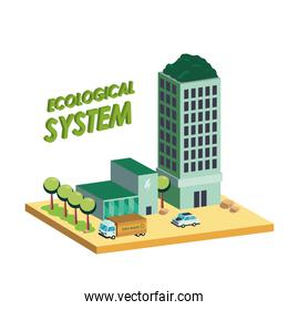 ecological system buildings