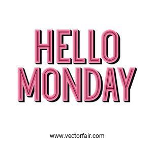 motivational lettering of hello monday