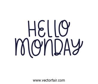 letter of hello monday